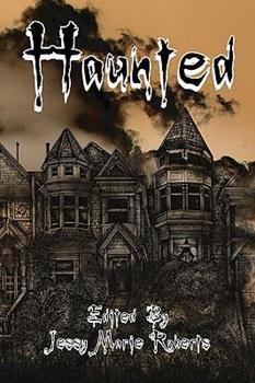 Haunted: An Anthology of the Supernatural - Ben Langhinrichs; David Tallerman