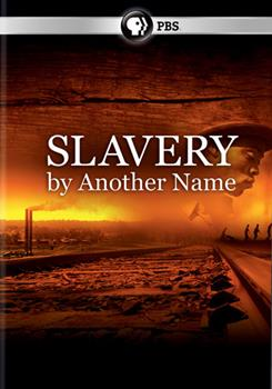 DVD Slavery by Another Name Book