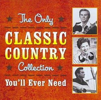 Music - CD The Only Classic Country Collection You'Ll Ever Ne Book