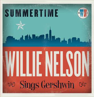 Vinyl Summertime: Willie Nelson Sings Gershwin Book