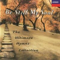 Be Still My Soul:Ultimate Hymns