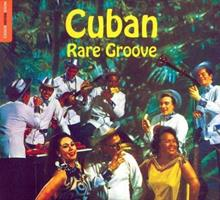 Rough Guide to Cuban Rare Groove