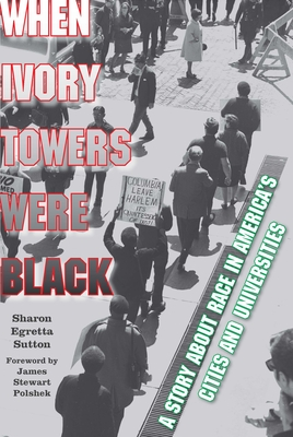 When Ivory Towers Were Black: A Story about Rac... 0823276120 Book Cover