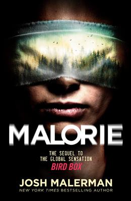 Malorie: A Bird Box Novel 0593156854 Book Cover
