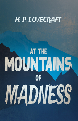 At the Mountains of Madness (Fantasy and Horror... 1447468805 Book Cover
