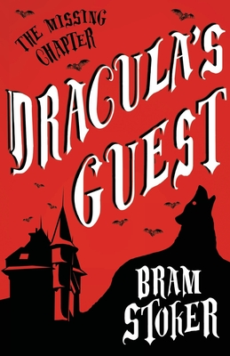 Dracula's Guest 1913724034 Book Cover