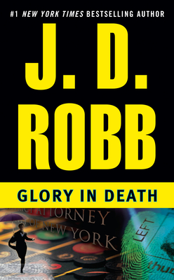 Glory in Death - Book #2 of the In Death