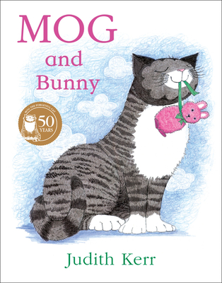 Mog and Bunny - Book #8 of the Mog the Forgetful Cat