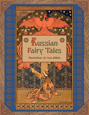 Russian Fairy Tales (Illustrated) 1908478683 Book Cover