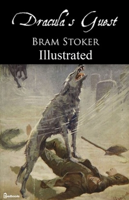 Dracula's Guest Illustrated 1700300342 Book Cover