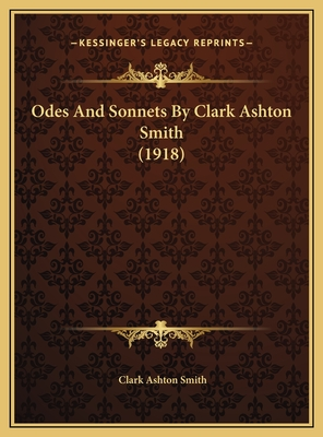 Odes And Sonnets By Clark Ashton Smith (1918) 1169533868 Book Cover