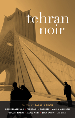 Tehran Noir - Book  of the Akashic noir