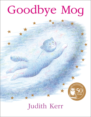 Goodbye, Mog - Book  of the Mog the Forgetful Cat