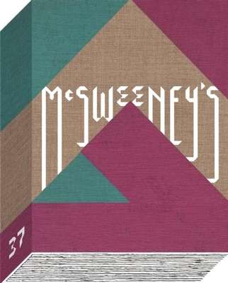 McSweeney's #37 - Book #37 of the McSweeney's Quarterly Concern
