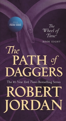 The Path of Daggers - Book #8 of the Wheel of Time