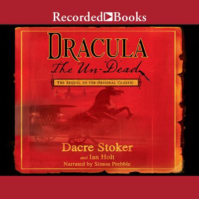 Dracula the Un-Dead 1440762872 Book Cover
