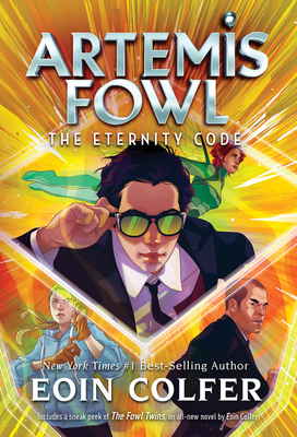 The Eternity Code - Book #3 of the Artemis Fowl