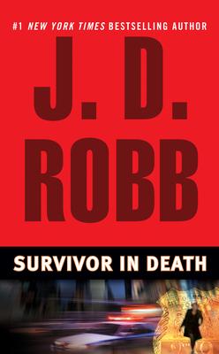 Survivor in Death - Book #20 of the In Death