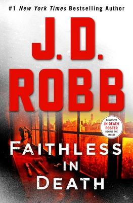 Faithless in Death - Book #52 of the In Death