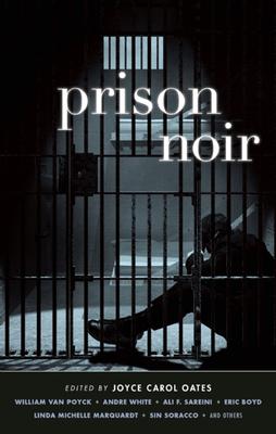 Prison Noir - Book  of the Akashic noir