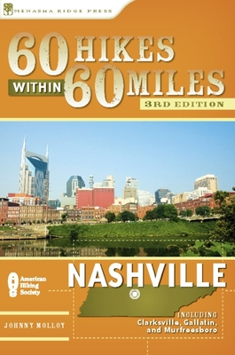 60 Hikes Within 60 Miles: Nashville (60 Hikes - Menasha Ridge) - Book  of the 60 Hikes Within 60 Miles