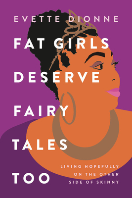 Fat Girls Deserve Fairy Tales Too