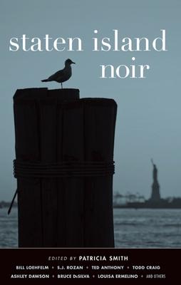 Staten Island Noir - Book  of the Akashic noir