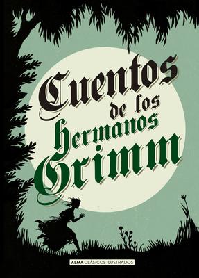 Cuentos de Los Hermanos Grimm [Spanish] 8415618700 Book Cover