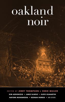 Oakland Noir - Book  of the Akashic noir