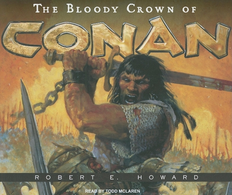 The Bloody Crown of Conan 1400112249 Book Cover