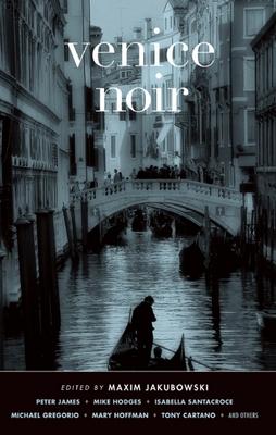 Venice Noir - Book  of the Akashic noir