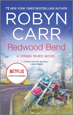 Redwood Bend - Book #16 of the Virgin River