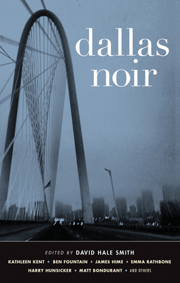 Dallas Noir - Book  of the Akashic noir
