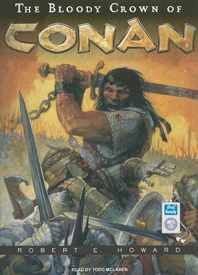 The Bloody Crown of Conan 1400162246 Book Cover