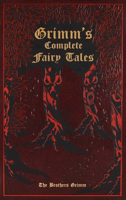 Grimm's Complete Fairy Tales 1607103133 Book Cover