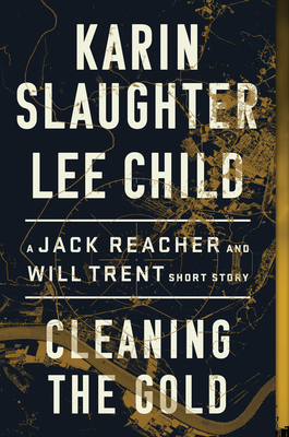 Cleaning the Gold - Book #23.6 of the Jack Reacher