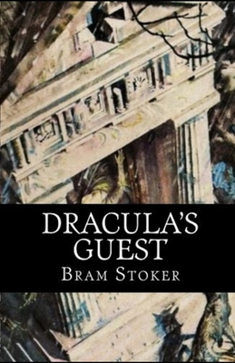 Dracula's Guest illustrated 1677998334 Book Cover