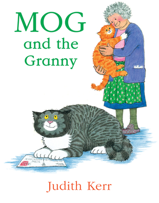 Mog and the Granny (Mog the Cat Books) - Book  of the Mog the Forgetful Cat