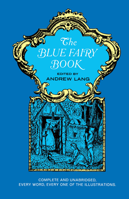 The Blue Fairy Book 0486214370 Book Cover
