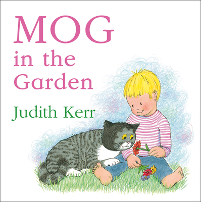 Mog in the Garden - Book #11 of the Mog the Forgetful Cat
