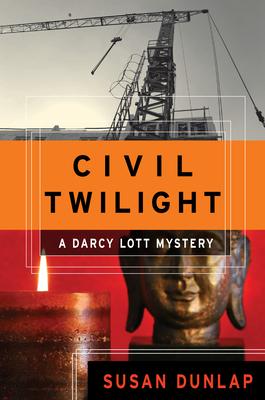 Civil Twilight: A Darcy Lott Mystery - Book #3 of the Darcy Lott