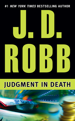 Judgment in Death - Book #11 of the In Death