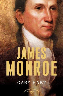 James Monroe - Book #5 of the American Presidents