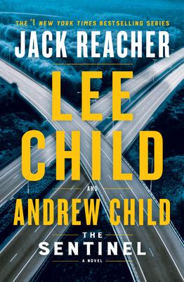 The Sentinel: A Jack Reacher Novel - Book #25 of the Jack Reacher