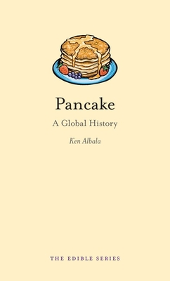 Pancake: A Global History (RB-Edible) - Book  of the Edible Series