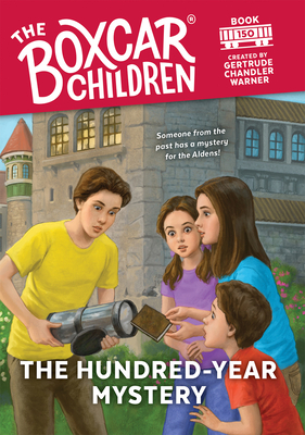 The Hundred-Year Mystery - Book #150 of the Boxcar Children