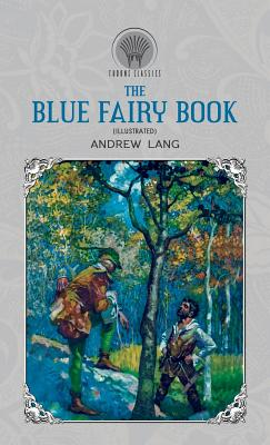 The Blue Fairy Book (Illustrated) 9389232422 Book Cover