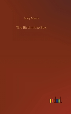 The Bird in the Box 3752445513 Book Cover
