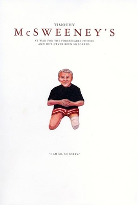 McSweeney's At War for the Foreseeable Future and He's Never Been so Scared (Quarterly Concern Issue 14) - Book #14 of the McSweeney's Quarterly Concern