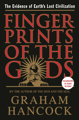 Fingerprints of the Gods: A Quest for the Beginning and the End - Book #1 of the 上帝的指紋